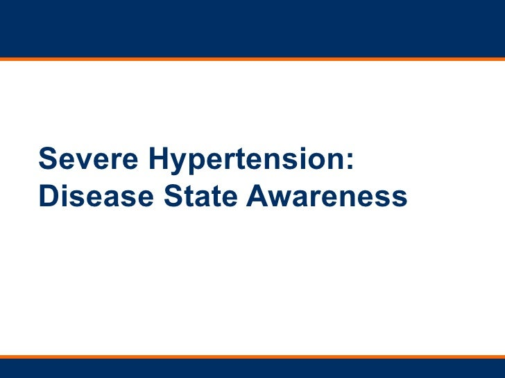 Severe Hypertension:  Disease State Awareness