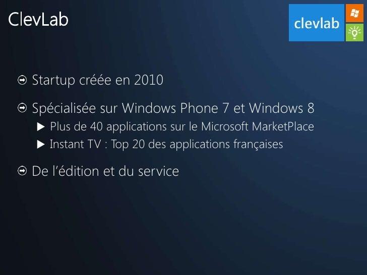 CocoaHeads Toulouse - Présentation Windows Phone 7 - ClevLab Slide 2