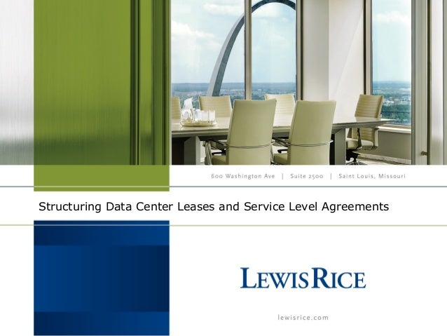 Structuring Data Center Leases and Service Level Agreements
