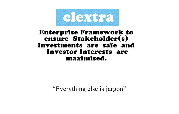 "Enterprise Framework to  ensure Stakeholder(s)Investments are safe and   Investor Interests are        maximised.    ""Ever..."