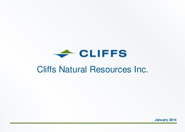Cliffs Natural Resources Inc.  January 2014