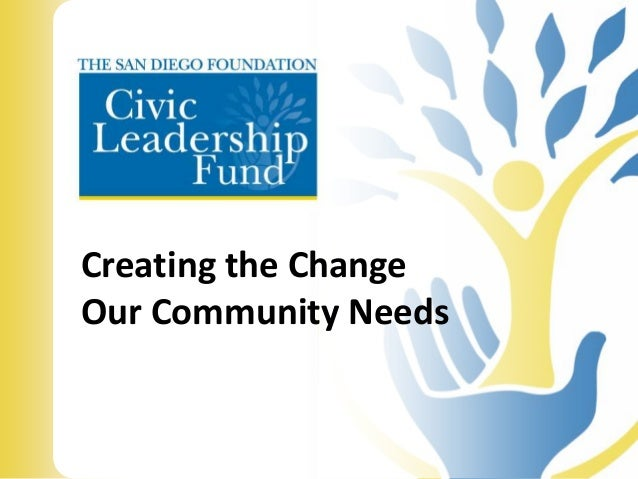 Creating the Change Our Community Needs