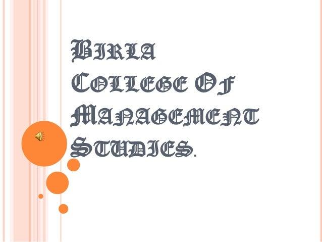 BIRLACOLLEGE OFMANAGEMENTSTUDIES.