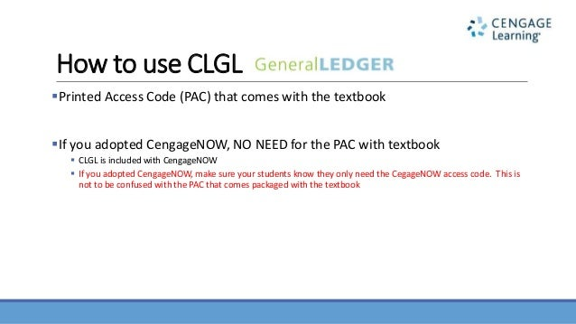 how to use cengage learning general ledger clgl for your payroll ac rh slideshare net Cengage Accounting Homework Answers Cengage Accounting Book