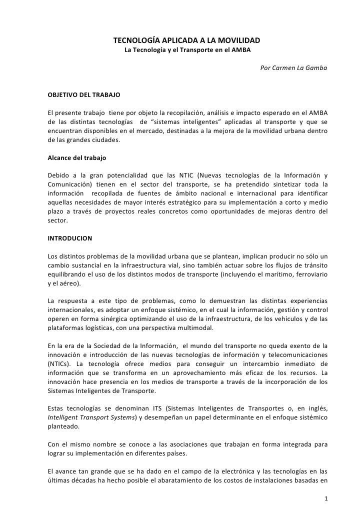 TECNOLOGÍA APLICADA A LA MOVILIDAD                         La Tecnología y el Transporte en el AMBA                       ...