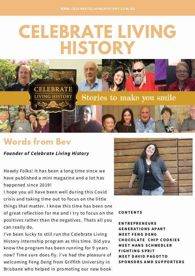CELEBRATE LIVING HISTORY WWW.CELEBRATELIVINGHISTORY.COM.AU Howdy Folks! It has been a long time since we have published a ...