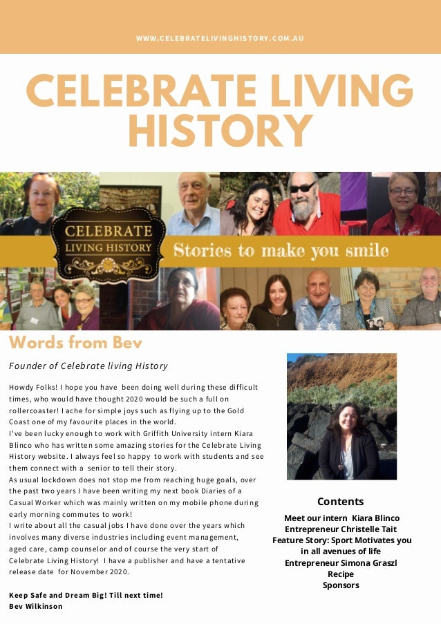 CELEBRATE LIVING HISTORY WWW.CELEBRATELIVINGHISTORY.COM.AU Howdy Folks! I hope you have been doing well during these diffi...