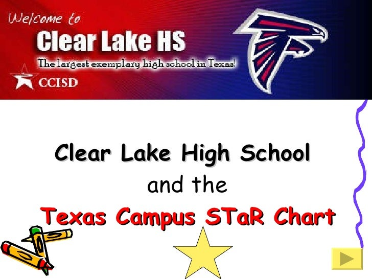 Clear Lake High School  and the Texas Campus STaR Chart
