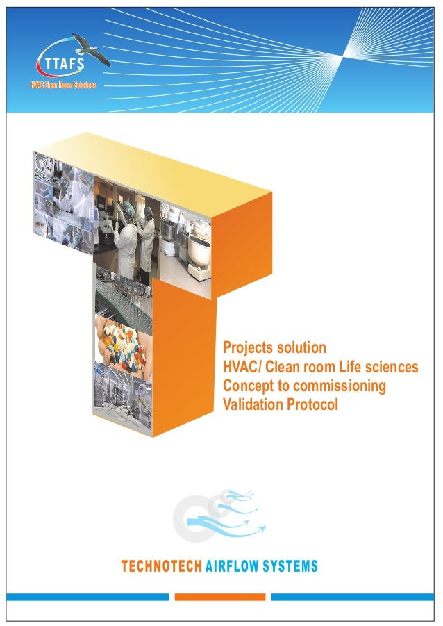 Projects solution HVAC/ Clean room Life sciences Concept to commissioning Validation Protocol