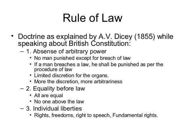 av dicey rule of law essay Dicey's first concept of rule of law: primarily, dicey alleged that entities should not be topic to varied discretionary powers in other way, no man could be reprimanded or legitimately hindered by the ruling classes except for breach of law.