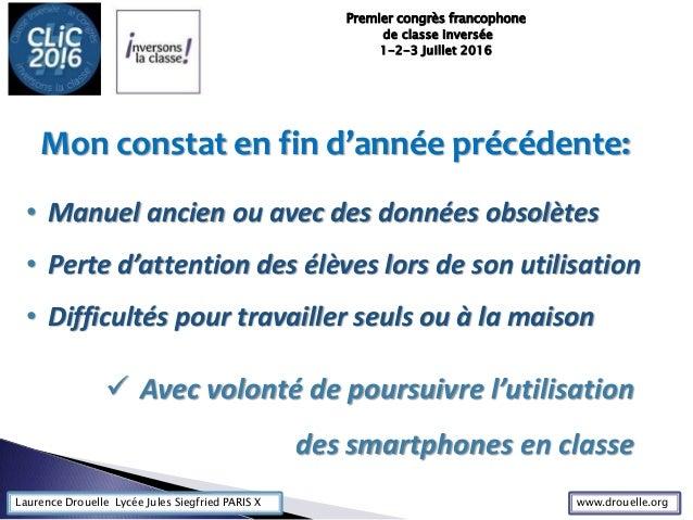 Laurence Drouelle Lycée Jules Siegfried PARIS X Mon constat en fin d'année précédente: • Manuel ancien ou avec des données...