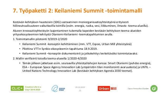 7. Työpaketti 2: Keilaniemi Summit -toimintamalli Kestävän kehityksen haasteisiin (SDG) vastaaminen moniorganisaatioyhteis...