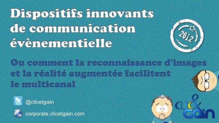 Communication et marketing évènementiel                          Dispositifs innovants              Environnement e...