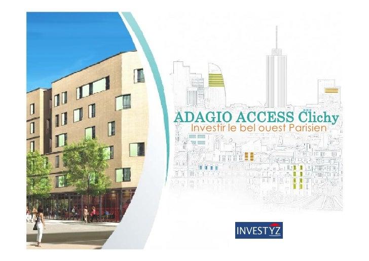 ADAGIO ACCESS Clichy  Investir le bel ouest Parisien