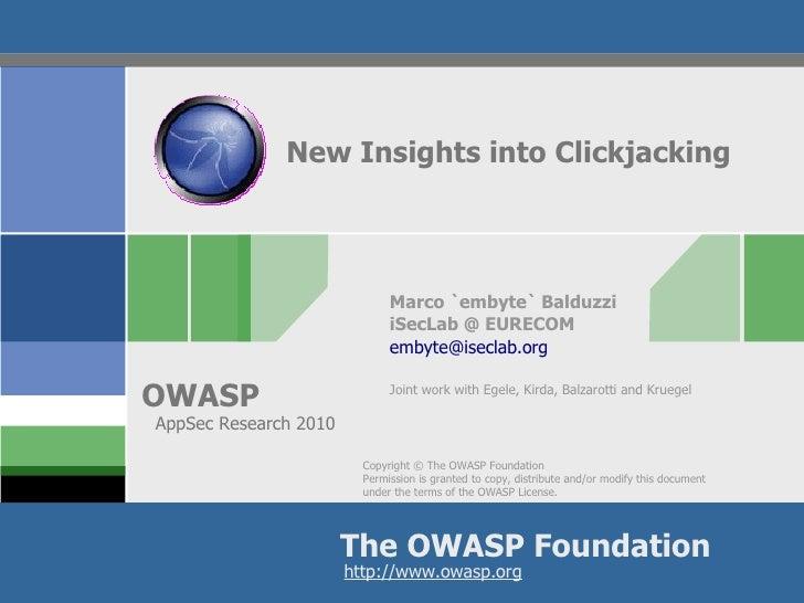 New Insights into Clickjacking                                   Marco `embyte` Balduzzi                               iSe...