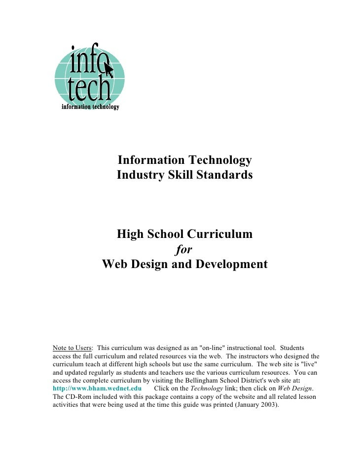 Information Technology                       Industry Skill Standards                      High School Curriculum         ...