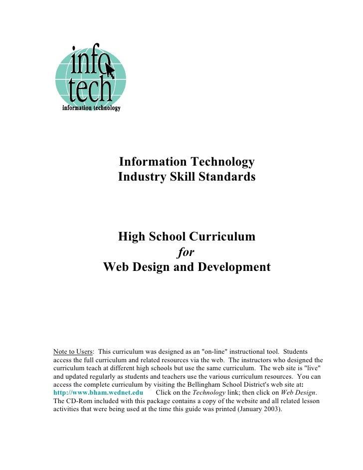Information Technology                       Industry Skill Standards                      High School Curriculum         ...