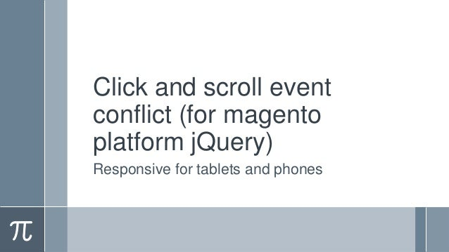 Click and scroll event conflict (for magento