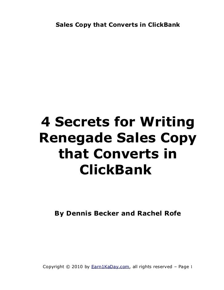 Sales Copy that Converts in ClickBank4 Secrets for WritingRenegade Sales Copy  that Converts in     ClickBank    By Dennis...