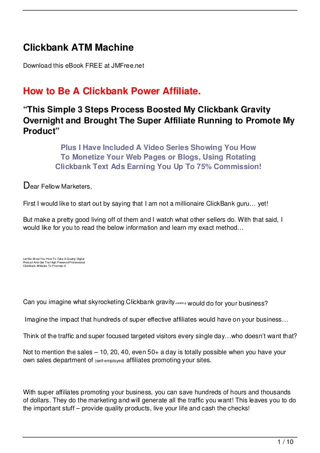 "Clickbank ATM MachineDownload this eBook FREE at JMFree.netHow to Be A Clickbank Power Affiliate.""This Simple 3 Steps Proc..."