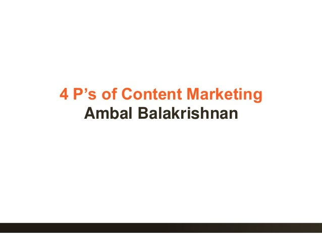 1 4 P's of Content Marketing Ambal Balakrishnan
