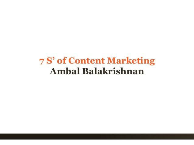 1 7 S' of Content Marketing Ambal Balakrishnan