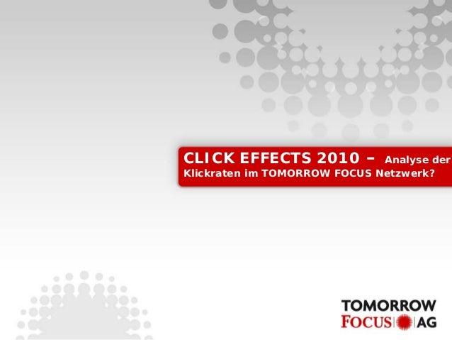 CLICK EFFECTS 2010 – Analyse der Klickraten im TOMORROW FOCUS Netzwerk?