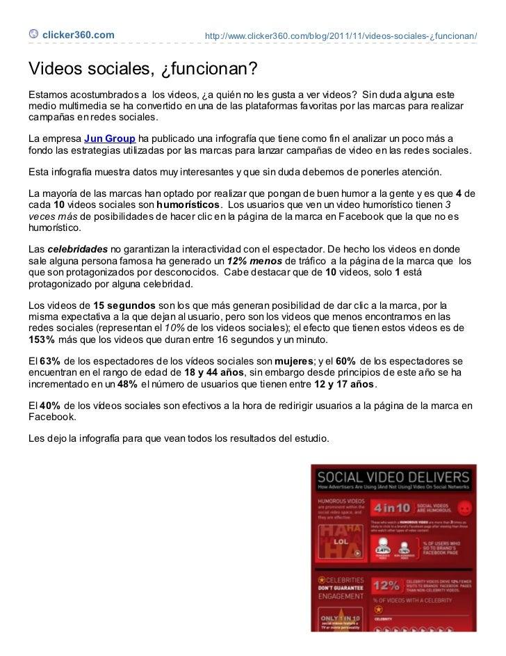 clicker360.com                        http://www.clicker360.com/blog/2011/11/videos-sociales-¿funcionan/Videos sociales, ¿...