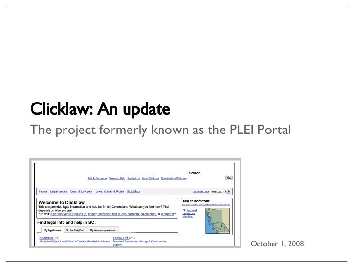 Clicklaw: An update The project formerly known as the PLEI Portal