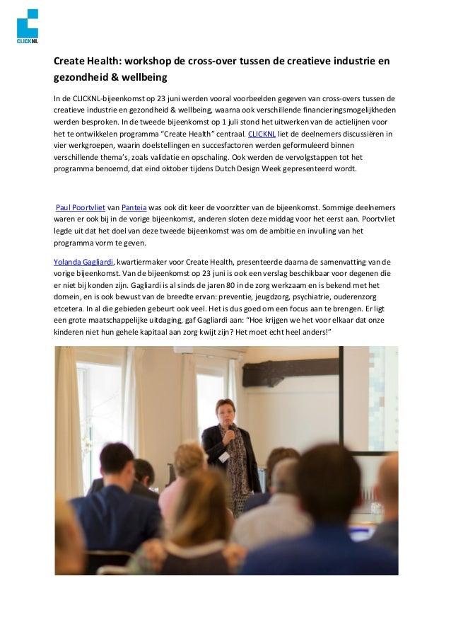 Create Health: workshop de cross-over tussen de creatieve industrie en gezondheid & wellbeing In de CLICKNL-bijeenkomst op...