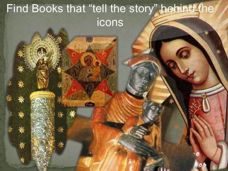"Find Books that ""tell the story"" behind the  icons<br />"