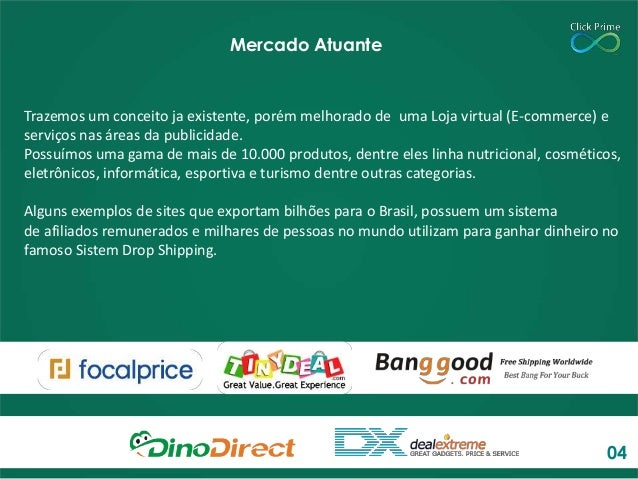 Trazemos um conceito ja existente, porém melhorado de uma Loja virtual (E-commerce) e serviços nas áreas da publicidade. P...