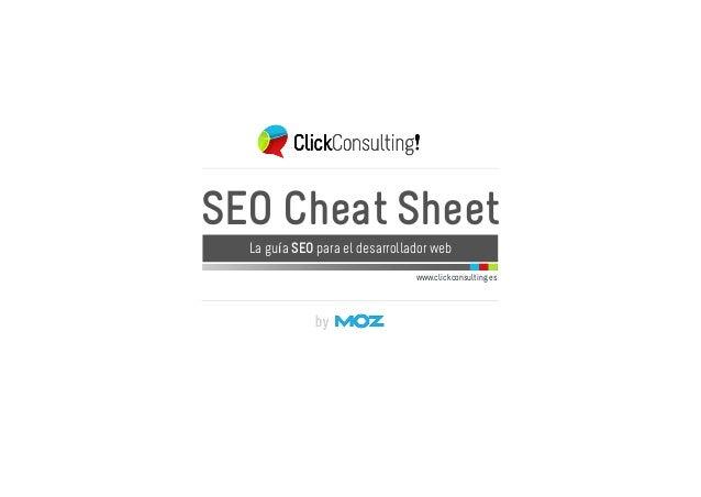 www.clickconsulting.es SEO Cheat Sheet La guía SEO para el desarrollador web