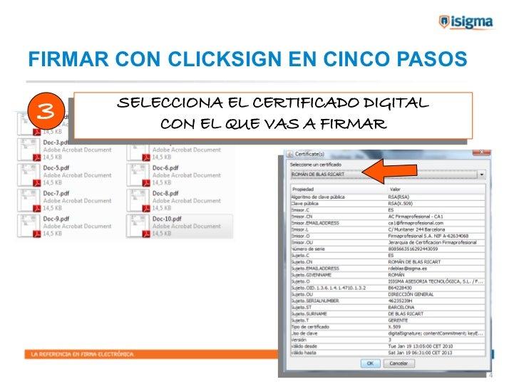 FIRMAR CON CLICKSIGN EN CINCO PASOS3     SELECCIONA EL CERTIFICADO DIGITAL      SELECCIONA EL CERTIFICADO DIGITAL         ...