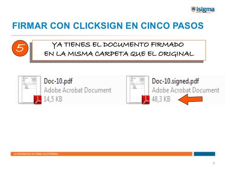 FIRMAR CON CLICKSIGN EN CINCO PASOS5       YA TIENES EL DOCUMENTO FIRMADO       YA TIENES EL DOCUMENTO FIRMADO      EN LA ...