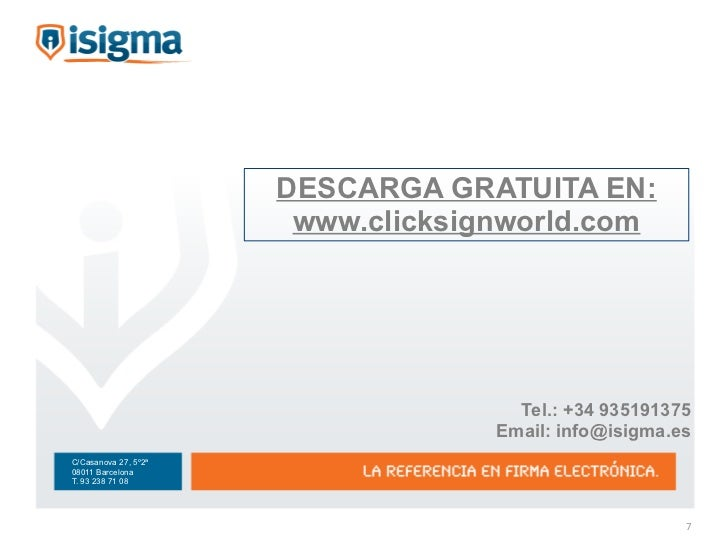 DESCARGA GRATUITA EN:                       www.clicksignworld.com                                     Tel.: +34 935191375...