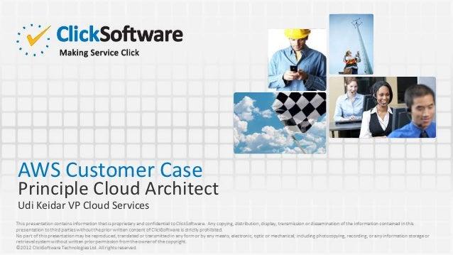 AWS Customer CasePrinciple Cloud ArchitectUdi Keidar VP Cloud Services