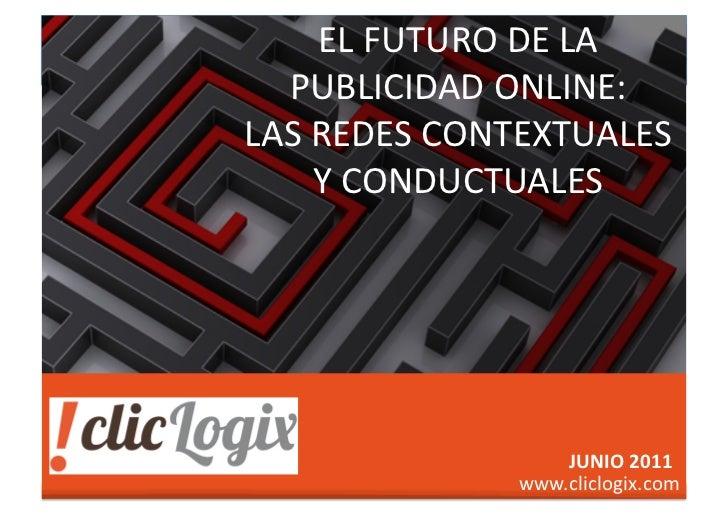 EL FUTURO DE LA                                             PUBLICIDAD ONLINE:                              ...