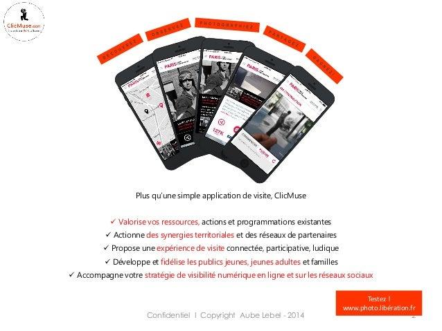 Plus qu'une simple application de visite, ClicMuse  Valorise vos ressources, actions et programmations existantes  Actio...