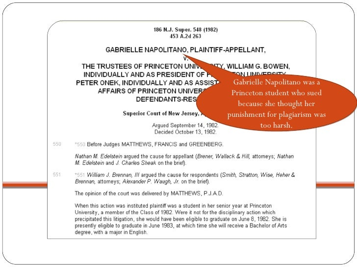 Gabrielle Napolitano was a Princeton student who sued because she thought her punishment for plagiarism was too harsh.