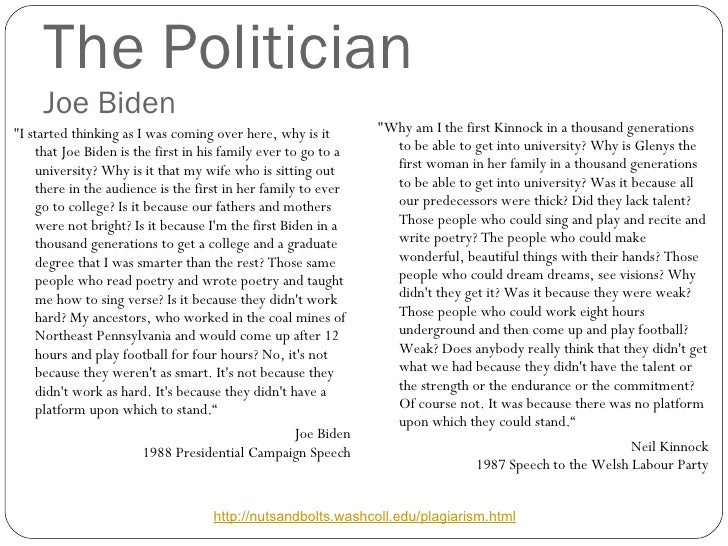 The Politician Joe Biden <ul><li>&quot;I started thinking as I was coming over here, why is it that Joe Biden is the first...