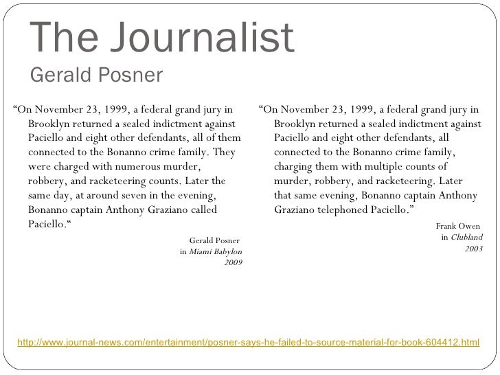 """The Journalist Gerald Posner <ul><li>"""" On November 23, 1999, a federal grand jury in Brooklyn returned a sealed indictment..."""