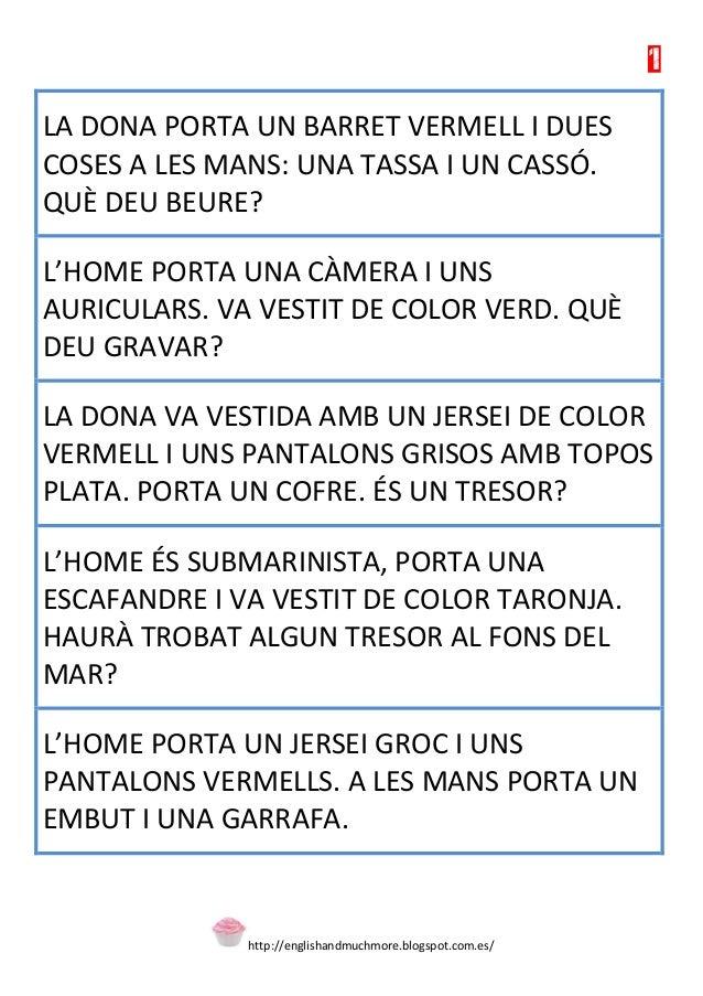 http://englishandmuchmore.blogspot.com.es/  1  LA DONA PORTA UN BARRET VERMELL I DUES COSES A LES MANS: UNA TASSA I UN CAS...