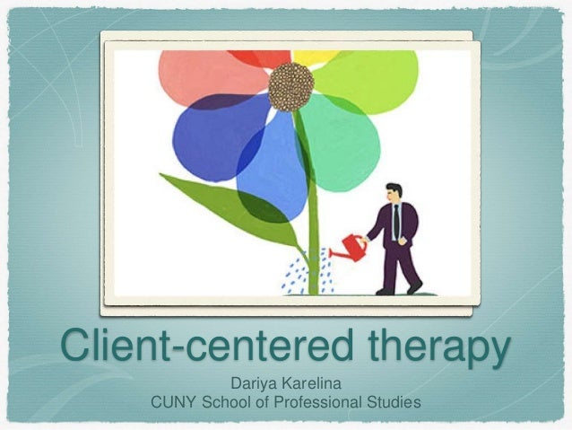 the advantages of client centered therapy In person-centered psychotherapies, david j cain discusses the history, theory,  research and practice of this seminal approach whose basic premises have.