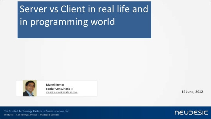 Server vs client in real life and in programming world for Consul server vs client