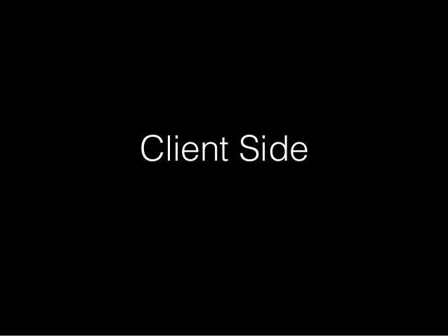 Client Side