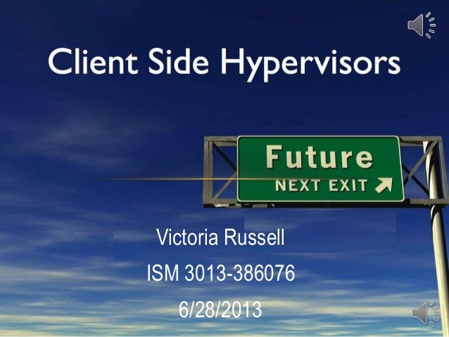 Victoria Russell ISM 3013-386076 6/28/2013