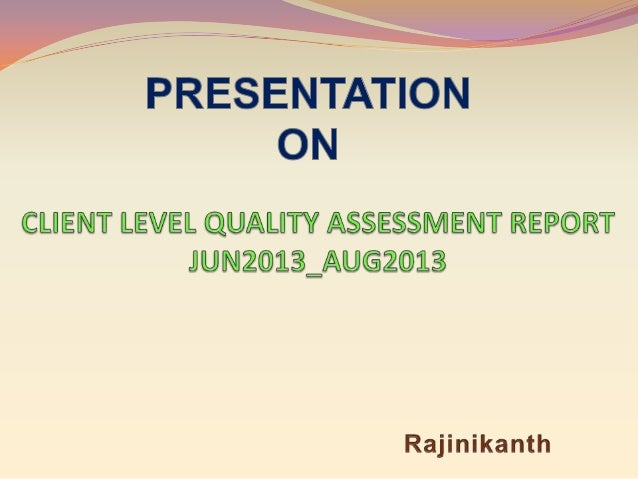 Assessment Done for below Customers A  B C D