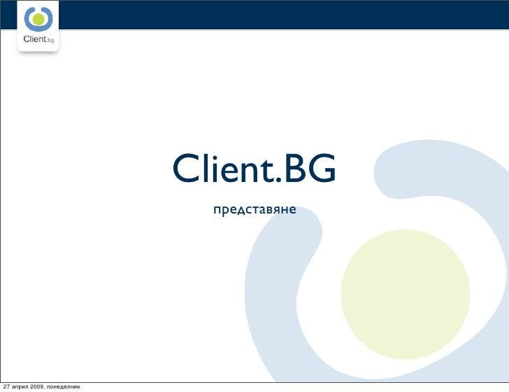 www.client.bg                                             www.client.bg                                 Client.BG         ...