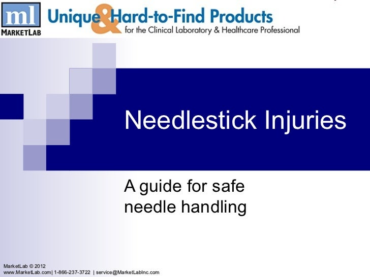 Needlestick Injuries                                              A guide for safe                                        ...